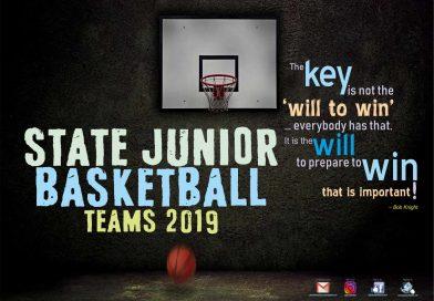 STATE JUNIOR Basketball Teams Announced